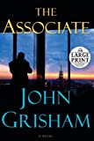 The Associate (Random House Large Print (Cloth/Paper))