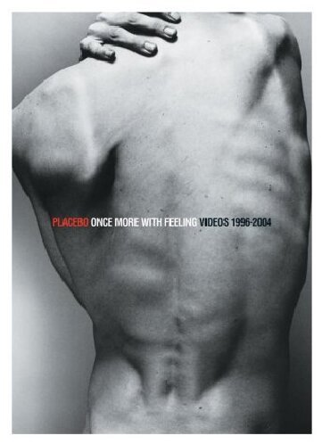Placebo - Once More With Feeling - Singles 1996 - 2004