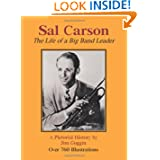 Sal Carson: The Life of a Big Band Leader