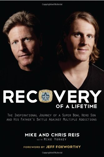 Recovery Of A Lifetime: The Inspirational Journey Of A Super Bowl Hero Son And His Father'S Battle Against Multiple Addictions front-789606