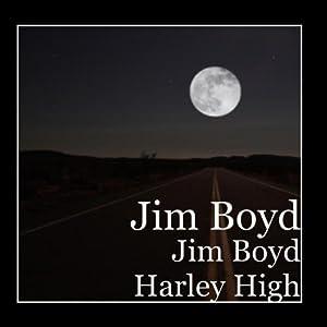 Jim Boyd Harley High