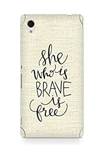 AMEZ she who is brave is free Back Cover For Sony Xperia M4