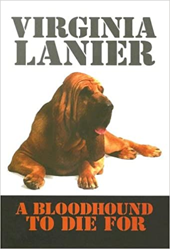 A Bloodhound To Die For A Bloodhound to Die for