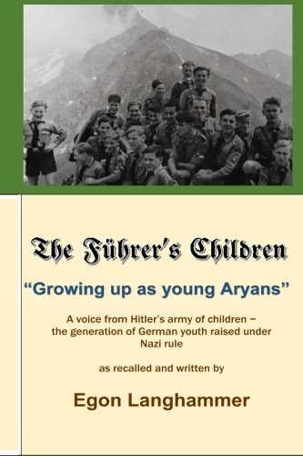 The Fuehrer's Children: