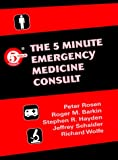 img - for The 5-Minute Emergency Medicine Consult (The 5-Minute Consult Series) book / textbook / text book