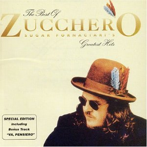Zucchero - The best of-Greatest Hits - Zortam Music
