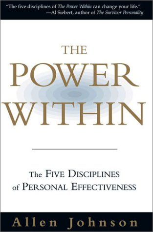Power Within : The Five Disciplines of Personal Effectiveness, ALLEN JOHNSON