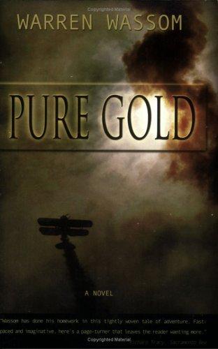 Pure Gold, WARREN WASSOM