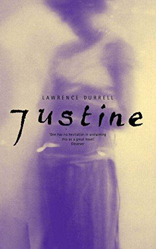Justine (The Alexandria Quartet: Book One)