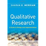Qualitative Research: A Guide to Design and Implementationby Sharan B. Merriam