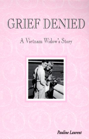Image of Grief Denied: A Vietnam Widow's Story