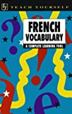 Teach Yourself: French Vocabulary (Teach Yourself Books) (0844239844) by Nelly Moysan