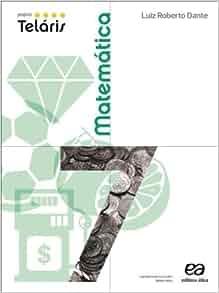 Matemática. 7º Ano - Coleção Projeto Teláris (Em Portuguese do