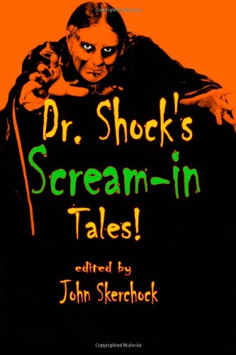 Dr. Shock'S Scream-In Tales