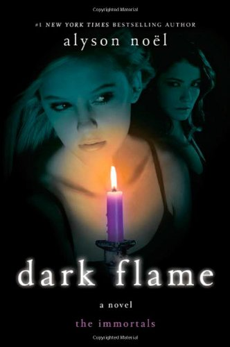 Cover of Dark Flame (the Immortals, Book 4)