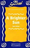 Brighter Sun (CXC Revision Guides) (0435975269) by Gerschel, Liz