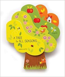Tree for all seasons maryse guittet 9782848019451 amazon com