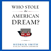 Who Stole the American Dream? | [Hedrick Smith]