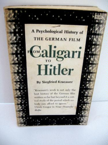 Book From Caligari to Hitler: A Psychological History of the German Film
