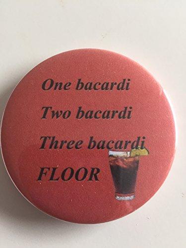 one-bacardi-two-bacardi-three-bacardi-floor-funny-fridge-magnet