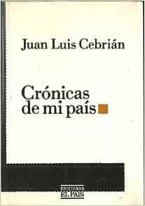 Cronicas de mi pais (Coleccion en El Pais) (Spanish
