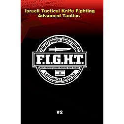 Haganah F.I.G.H.T. Israeli Tactical Knife Fighting Advanced Tactics