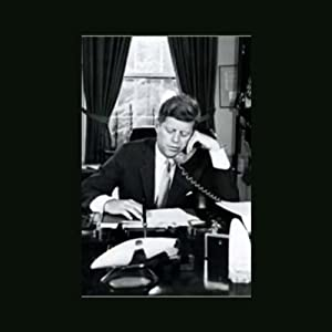 White House Tapes: The President Calling | [American RadioWorks]
