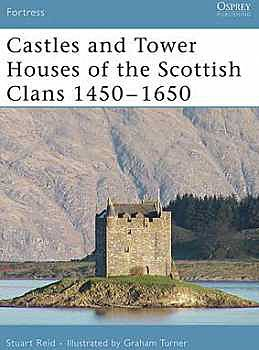 castles-and-towers-of-scottish-clans-1450-1650-ospfor46