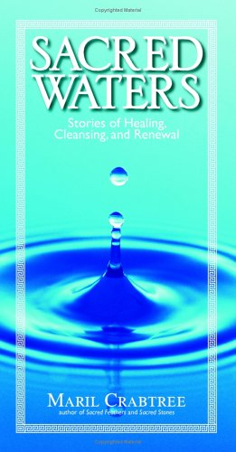 Sacred Waters: Stories of Healing, Cleansing, and Renewal (Sacred Waters compare prices)