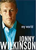 My World Jonny Wilkinson