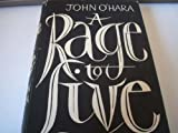 A Rage to Live (0248983822) by O'HARA, John