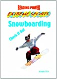 Snowboarding: Check It Out! (Reading Power: Extreme Sports)