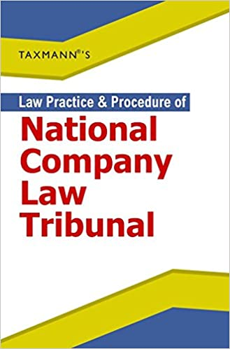NCLT Appeal Filing Procedure Law Practice & Procedure of National Company Law Tribunal (2016 Edition) Paperback – 2016
