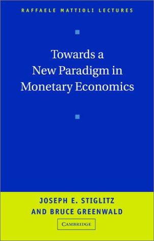 Towards a New Paradigm in Monetary Economics