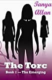 The Torc: Book 1 - The Emerging