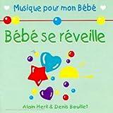 echange, troc Bouillet Denis - Bebe Se Reveille