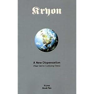 A New Dispensation: (Plain Talk For Confusing Times) (Kryon)