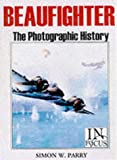 img - for Beaufighter Squadrons: The Photographic History of the Bristol Beaufighter (In Focus) book / textbook / text book