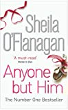 Sheila O'Flanagan Anyone but Him
