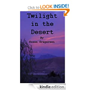 Twilight In The Desert