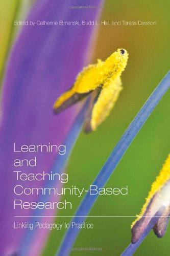 Learning and Teaching Community-Based Research: Linking Pedagogy to Practice
