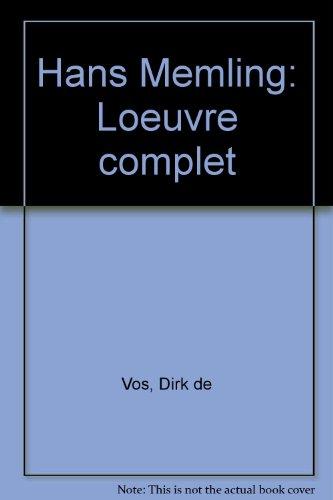 Hans Memling - L'oeuvre complet