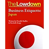The Lowdown: Business Etiquette - Japanby Rochelle Kopp