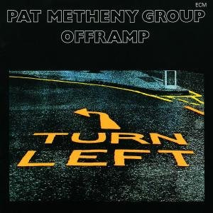 Pat Metheny Group - Offramp - Zortam Music