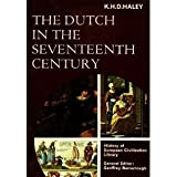 img - for The Dutch in the Seventeenth Century (History of European Civilization Library) book / textbook / text book
