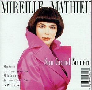 Mireille Mathieu - Son Grand Numero - Zortam Music