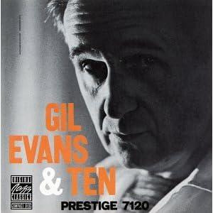 """Afficher """"Gil Evans & Ten"""""""