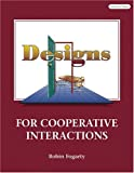 Designs for Cooperative Interactions (0932935281) by Fogarty, Robin J.