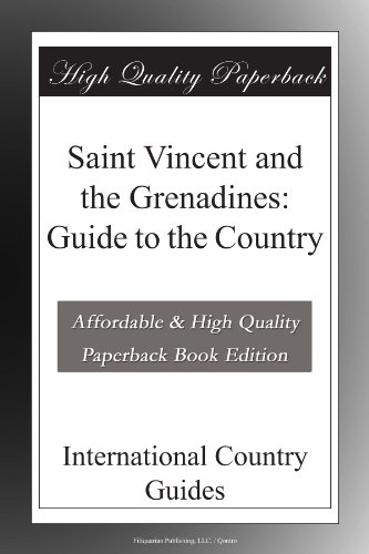 Saint Vincent and the Grenadines: Guide to the Country