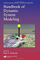 Handbook of Dynamic System Modeling Front Cover